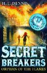 The Orphan of the Flames (Secret Breakers, #2)