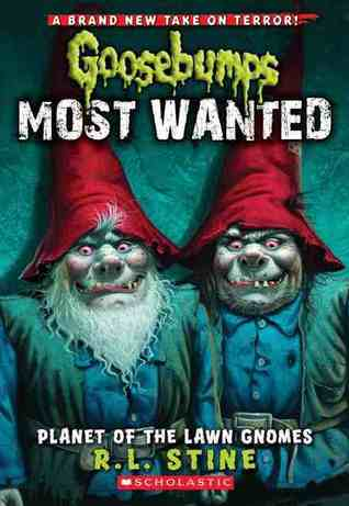 Planet of the Lawn Gnomes by R.L. Stine