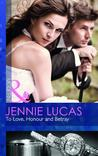 To Love, Honour and Betray by Jennie Lucas