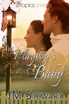 The Playboy's Baby by J.M. Stewart