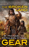 The Broken Land (People of the Longhouse, #3)