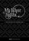 My Silver Sylvia (Houses of Cooper Lane, #1)