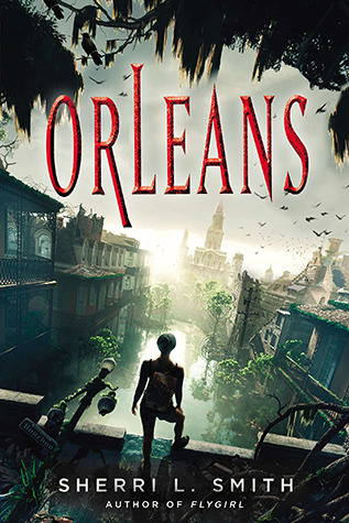 Orleans by Sherri L. Smith