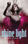 Shine Light (Night Creatures, #3)
