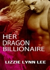 Her Dragon Billionaire (Supernatural Billionaire Mates, #1)
