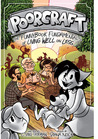 Poorcraft: The Funnybook Fundamentals of Living Well on Less