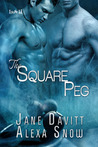 The Square Peg (The Square Peg, #1)