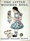 The Little Wooden Doll by Margery Williams Bianco