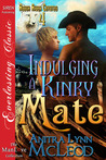 Indulging a Kinky Mate (Rough River Coyotes #4)