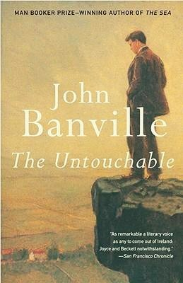 The Untouchable by John Banville — Reviews, Discussion, Bookclubs ...