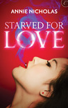 Starved for Love (Lake City Stories, #1)