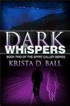Dark Whispers (Spirit Caller, #2)