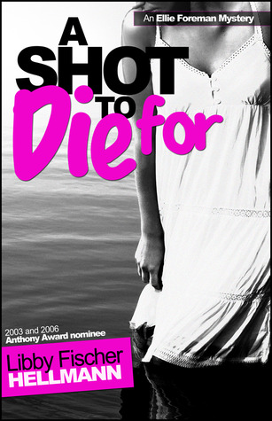 A Shot to Die For (Ellie Foreman #4)