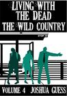 The Wild Country by Joshua Guess