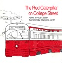 Red Caterpillar on College St