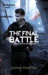 The Final Battle (Helfort's War, #5)