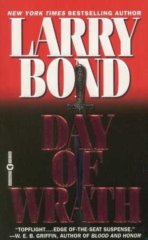 Day of Wrath by Larry Bond