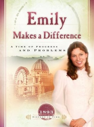 Emily Makes a Difference: A Time of Progress and Problems