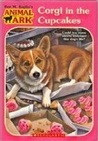 Corgi in the Cupcakes (Animal Ark: Holiday Special, #24)