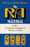 The Law Of One: Book I, The Ra Material (Law of One, #1)