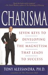 Charisma: Seven Keys to Developing the Magnetism that Leads to Success