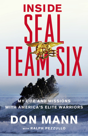 Inside SEAL Team Six: My Life and Missions with America's Elite Warriors