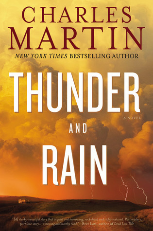 Thunder and Rain by Charles Martin