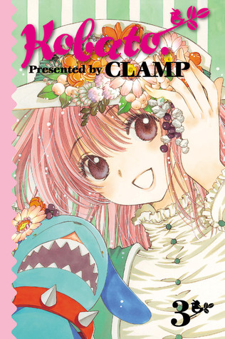 Kobato., Vol. 03 by CLAMP