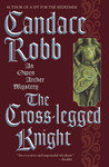 The Cross-Legged Knight (Owen Archer, #8)