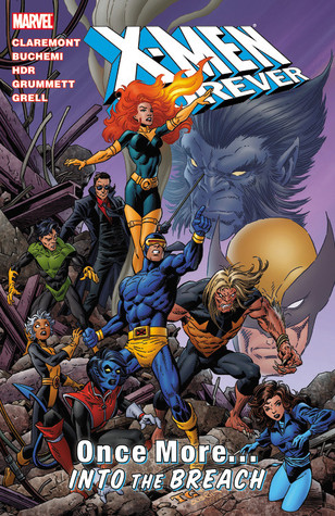 X-Men Forever, Volume 5: Once More...Into the Breech