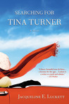 Searching for Tina Turner