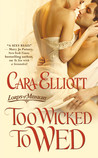 Too Wicked to Wed (Lords of Midnight, #1)