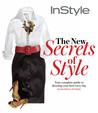 Instyle: The New Secrets of Style