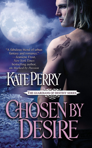 Chosen by Desire by Kate Perry