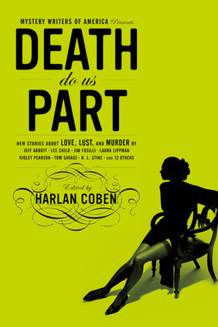 Mystery Writers of America Presents Death Do Us Part by Harlan Coben