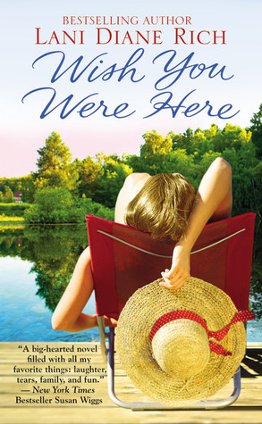 Wish You Were Here by Lani Diane Rich