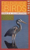 Stokes Field Guide to Birds: Eastern Region (Stokes Field Guides)