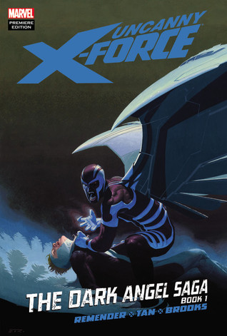 Uncanny X-Force, Volume 3 by Rick Remender