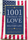 1001 Things to Love About Military Life by Tara Crooks