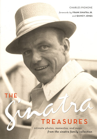 The Sinatra Treasures by Charles Pignone