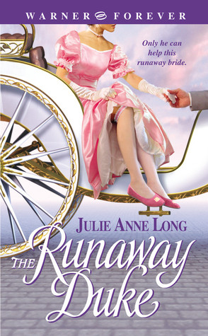 The Runaway Duke by Julie Anne Long