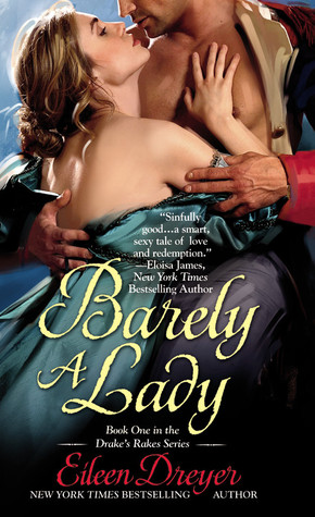 Barely a Lady by Eileen Dreyer