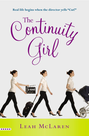 The Continuity Girl by Leah McLaren