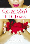 Cover Girls by T.D. Jakes