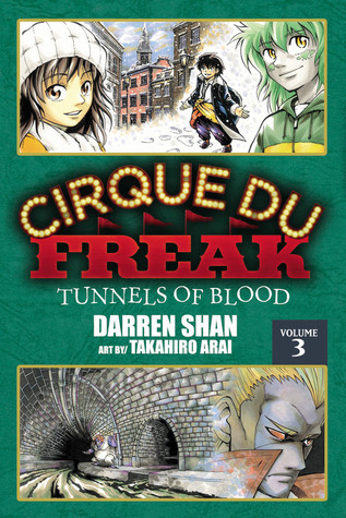 Cirque Du Freak: Tunnels of Blood, Vol. 3 (Cirque Du Freak: The Manga, #3) by Darren Shan