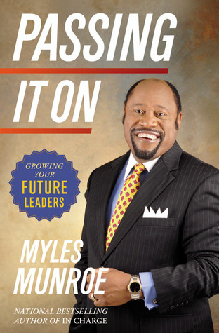 Passing It On by Myles Munroe