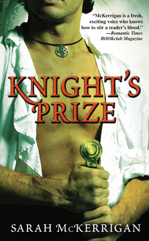 Knight's Prize by Sarah McKerrigan