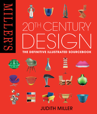 miller s 20th century design by judith h miller reviews discussion bookclubs lists