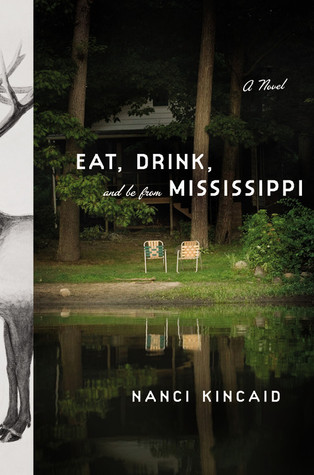 Eat, Drink, and Be From Mississippi by Nanci Kincaid