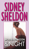 Morning, Noon & Night by Sidney Sheldon